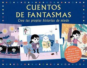 CUENTOS DE FANTASMAS. CREA TUS PROPIAS HISTORIAS