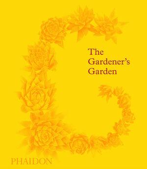 THE GARDENER´S GARDEN