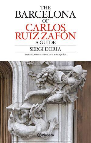 CARLOS RUIZ ZAFÓN S BARCELONA GUIDE