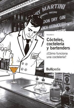 CÓCTELES, COCTELERÍA Y BARTENDERS