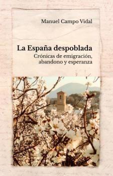 LA ESPAÑA DESPOBLADA