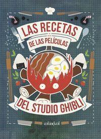 RECETAS DE LAS PELICULAS DEL STUDIO GHIBLI, LAS