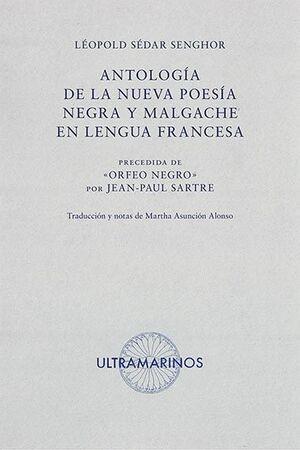 ANTOLOGÍA DE LA NUEVA POESÍA NEGRA Y MALGACHE EN LENGUA FRANCESA
