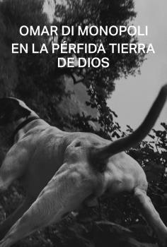 EN LA PÉRFIDA TIERRA DE DIOS