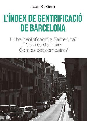 L'ÍNDEX DE GENTRIFICACIÓ DE BARCELONA