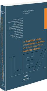 LA FLEXIBILIDAD INTERNA Y LOS DESPIDOS COLECTIVOS EN EL SISTEMA ESPAÑOL DE RELAC
