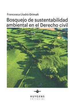 BOSQUEJO DE SUSTENTABILIDAD AMBIENTAL EN EL DERECHO CIVIL