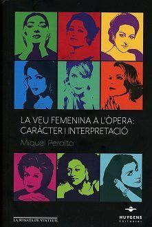 LA VEU FEMENINA A L'ÒPERA: CARÀCTER I INTERPETACIÓ