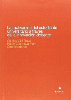 LA MOTIVACIÓN DEL ESTUDIANTE UNIVERSITARIO A TRAVÉS DE LAS INNOVACIÓN DOCENTE