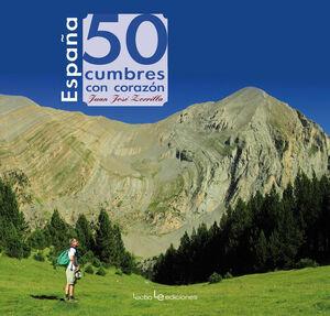 ESPAÑA. 50 CUMBRES CON CORAZÓN