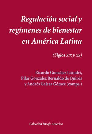 REGULACIÓN SOCIAL Y REGÍMENES DE BIENESTAR EN AMÉRICA LATINA
