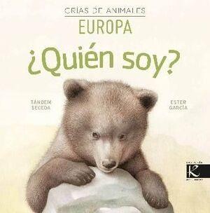 QUIEN SOY? CRIAS DE ANIMALES - EUROPA