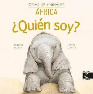 QUIEN SOY? CRIAS DE ANIMALES - AFRICA