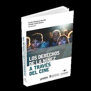 DERECHOS DE LA NIÑEZ A TRAVES DEL CINE