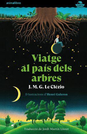 VIATGE AL PAÍS DELS ARBRES