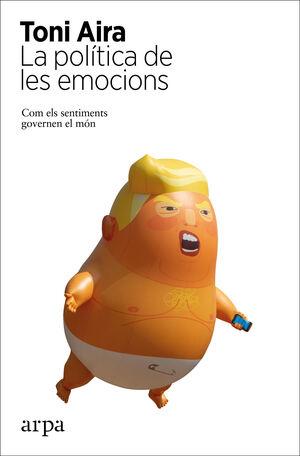 LA POLÍTICA DE LES EMOCIONS