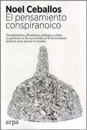 PENSAMIENTO CONSPIRANOICO, EL