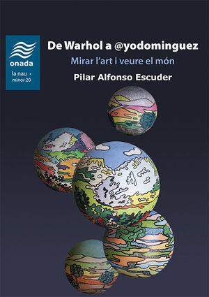 DE WARHOL A @YODOMINGUEZ