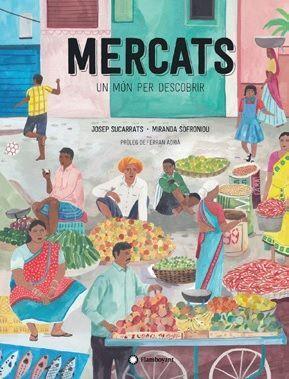 MERCATS, UN MON PER DESCOBRIR - CATALA