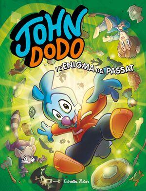 JOHN DODO I L'ENIGMA DEL PASSAT