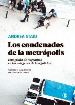 CONDENADOS DE LA METRÓPOLIS, LOS
