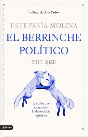 EL BERRINCHE POLÍTICO