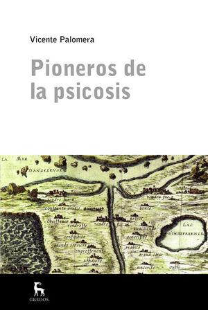 PIONEROS DE LA PSICOSIS