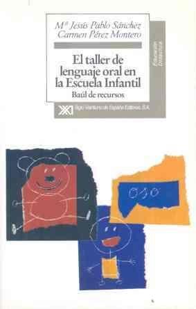 EL TALLER DE LENGUAJE ORAL EN LA ESCUELA INFANTIL