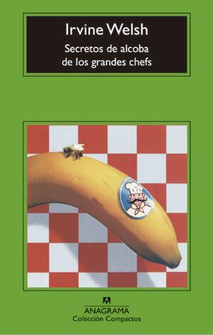 SECRETOS DE ALCOBA DE LOS GRANDES CHEFS