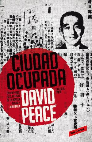 CIUDAD OCUPADA (TRILOGÍA DE TOKIO 2)