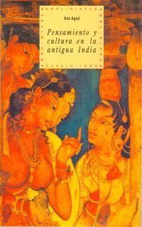 PENSAMIENTO Y CULTURA EN LA ANTIGUA INDIA