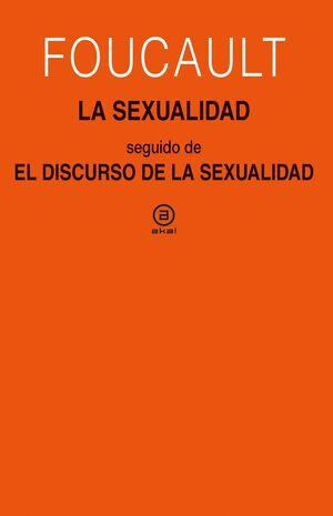 LA SEXUALIDAD. EL DISCURSO DE LA SEXUALIDAD