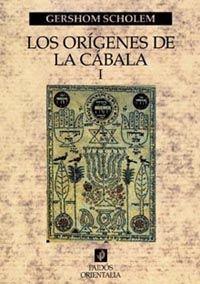 LOS ORÍGENES DE LA CÁBALA, VOL. 1