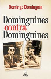 DOMINGUINES CONTRA DOMINGUINES