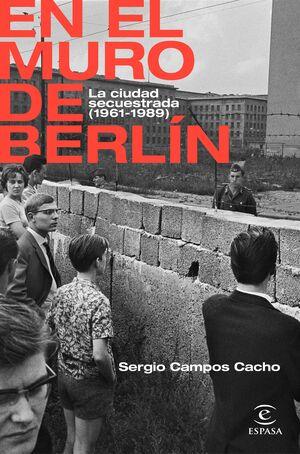 EN EL MURO DE BERLIN