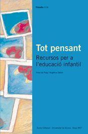 TOT PENSANT. RECURSOS PER A L'EDUCACIÓ INFANTIL
