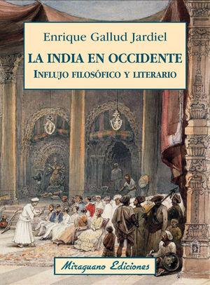 LA INDIA EN OCCIDENTE. INFLUJO FILOSÓFICO Y LITERARIO