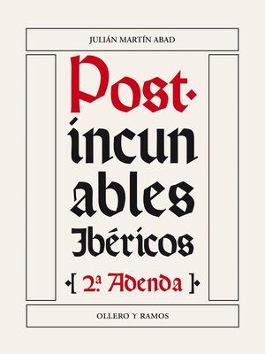 POST-INCUNABLES IBERICOS (ADENDA 2)