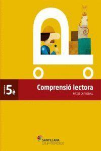 FITXES COMPRENSIO LECTORA 5 PRIMARIA