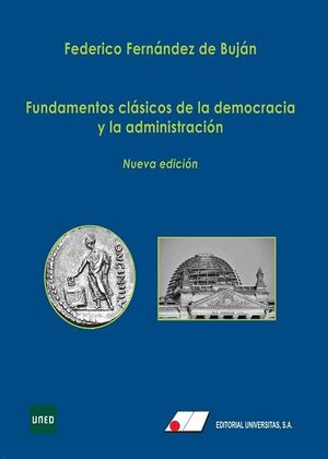 FUNDAMENTOS CLASICOS DE LA DEMOCRACIA Y LA ADMINIS