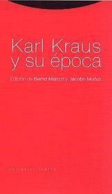 KARL KRAUS Y SU ÉPOCA