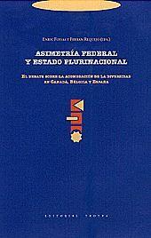 ASIMETRÍA FEDERAL Y ESTADO PLURINACIONAL
