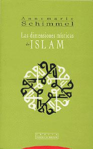 LAS DIMENSIONES MÍSTICAS DEL ISLAM