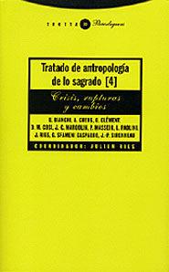 TRATADO DE ANTROPOLOGÍA DE LO SAGRADO IV