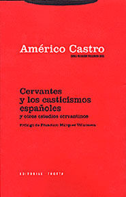 CERVANTES Y LOS CASTICISMOS ESPAÑOLES Y OTROS ESTUDIOS CERVANTINOS