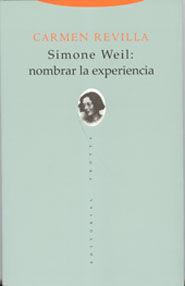 SIMONE WEIL: NOMBRAR LA EXPERIENCIA