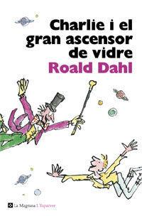 CHARLIE I EL GRAN ASCENSOR DE VIDRE