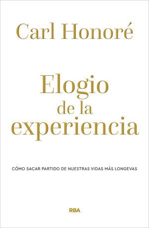 ELOGIO DE LA EXPERIENCIA