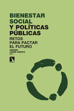 BIENESTAR SOCIAL Y POLÍTICAS PÚBLICAS
