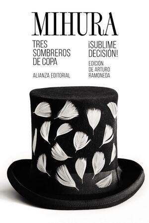 TRES SOMBREROS DE COPA /